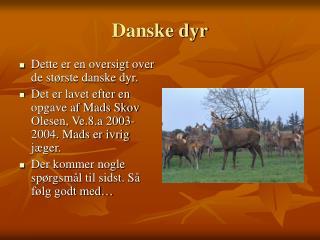Danske dyr