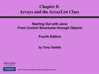 Chapter 8: Arrays and the ArrayList Class
