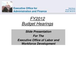 FY2012 Budget Hearings