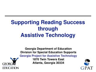 Supporting Reading Success through Assistive Technology