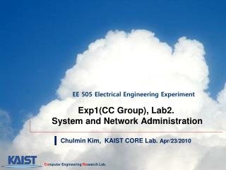 Exp1(CC Group), Lab2.  System and Network Administration
