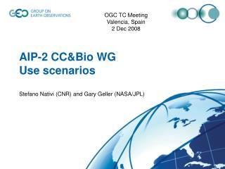 AIP-2 CC&Bio WG Use scenarios