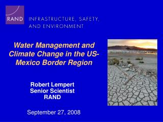 Water Management and Climate Change in the US-Mexico Border Region