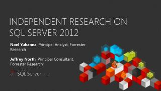 Independent Research on SQL Server 2012
