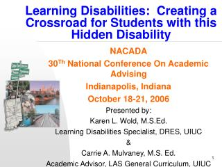 Learning Disabilities:  Creating a Crossroad for Students with this Hidden Disability