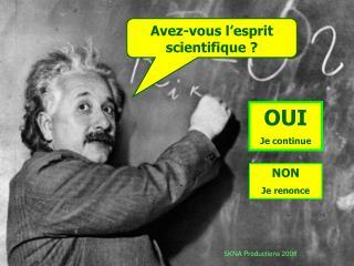Avez-vous l esprit scientifique