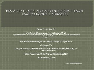 EKO ATLANTIC CITY DEVELOPMENT PROJECT (EACP) :  EVALUATING THE  EIA PROCESS