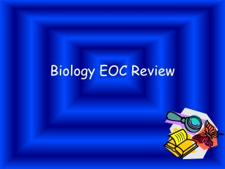 Biology EOC Review