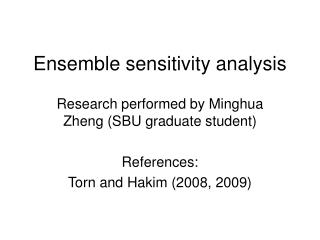 Ensemble sensitivity analysis