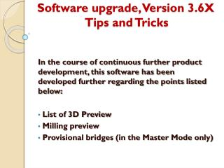 Software  upgrade, Version  3.6X Tips and Tricks