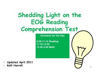 Shedding Light on the EOG Reading  Comprehension Test