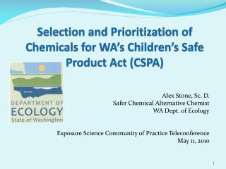 Selection and Prioritization of Chemicals for WA's Children's Safe Product Act (CSPA)