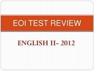 EOI TEST REVIEW