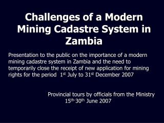 Challenges of a Modern Mining Cadastre System in Zambia