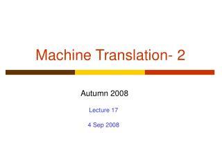 Machine Translation- 2