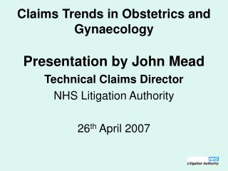 Claims Trends in Obstetrics and Gynaecology