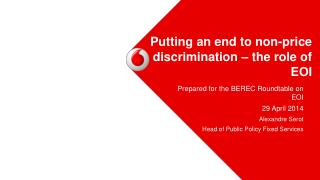 Putting an end to non-price discrimination � the role of EOI