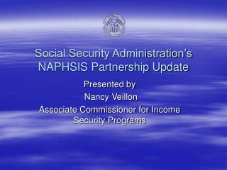 Social Security Administration's NAPHSIS Partnership Update