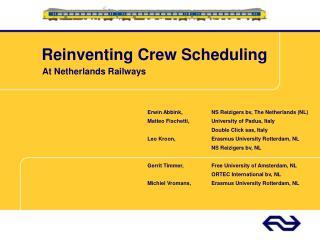 Reinventing Crew Scheduling