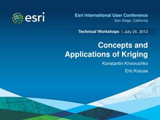 Concepts and Applications of Kriging