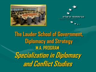 M.A. PROGRAM Specialization in Diplomacy and Conflict Studies