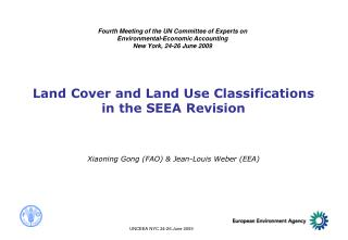 Land Cover and Land Use Classifications in the SEEA Revision