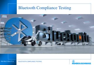 Bluetooth Compliance Testing
