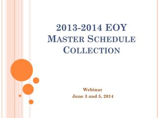 2013-2014 EOY Master Schedule Collection