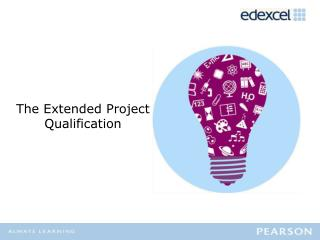 The Extended Project  Qualification