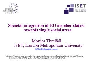 Societal integration of EU member-states: towards single social areas.