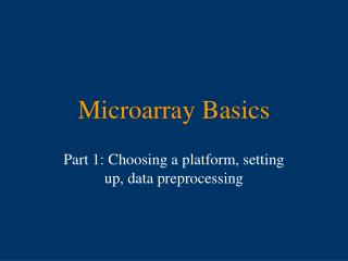 Microarray Basics