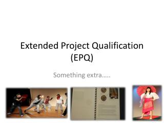 Extended Project Qualification (EPQ)