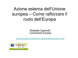 Azione esterna dell'Unione europea – Come rafforzare il ruolo dell'Europa
