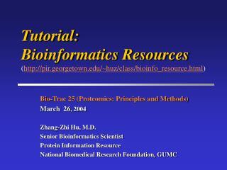 Tutorial:  Bioinformatics Resources pir.georgetown