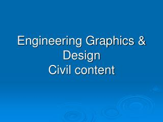 Engineering Graphics & Design  Civil content