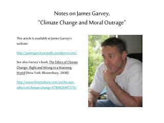 "Notes on James Garvey,  "" Climate Change and Moral Outrage"""