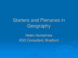 Starters and Plenaries in Geography