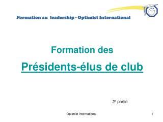 Formation des Présidents-élus de club