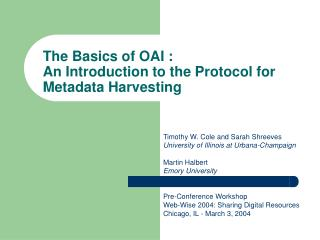 The Basics of OAI :  An Introduction to the Protocol for Metadata Harvesting