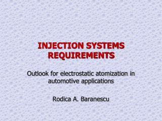 INJECTION SYSTEMS REQUIREMENTS