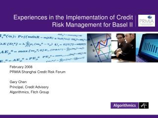 Experiences in the Implementation of Credit Risk Management for Basel II
