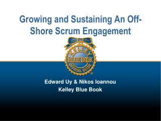 Growing and Sustaining An Off-Shore Scrum Engagement