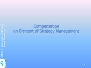 Compensation an Element of Strategy Management
