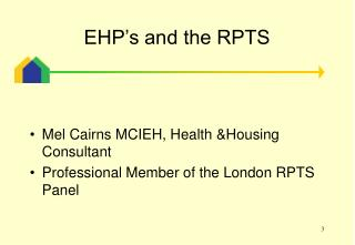 EHP's and the RPTS