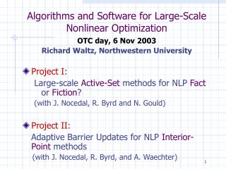 Algorithms and Software for Large-Scale  Nonlinear Optimization