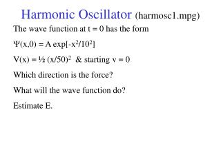 Harmonic Oscillator  (harmosc1.mpg)