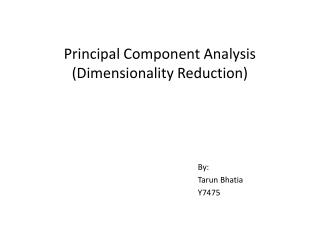 Principal Component Analysis  (Dimensionality Reduction)