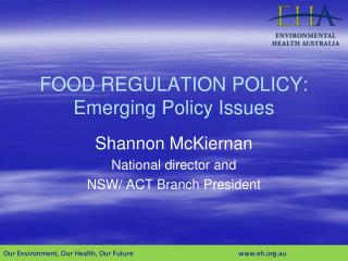FOOD REGULATION POLICY: Emerging Policy Issues