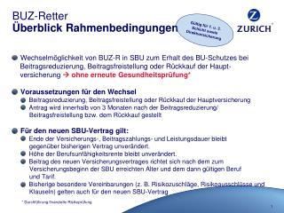 BUZ-Retter Überblick Rahmenbedingungen