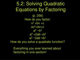 5.2: Solving Quadratic Equations by Factoring